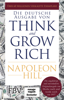 Think and Grow Rich – Deutsche Ausgabe - Napoleon Hill