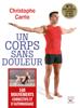 Un corps sans douleur - Nouvelle édition - Christophe Carrio