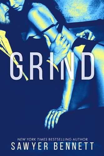 Sawyer Bennett - Grind: Cal and Macy's Story Book 2