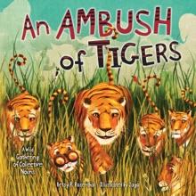 An Ambush Of Tigers