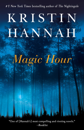 Magic Hour - Kristin Hannah