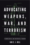 Advocating Weapons War And Terrorism