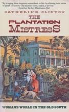 The Plantation Mistress