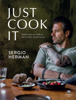 Sergio Herman - Just Cook It artwork