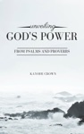 Unveiling Gods Power From Psalms And Proverbs