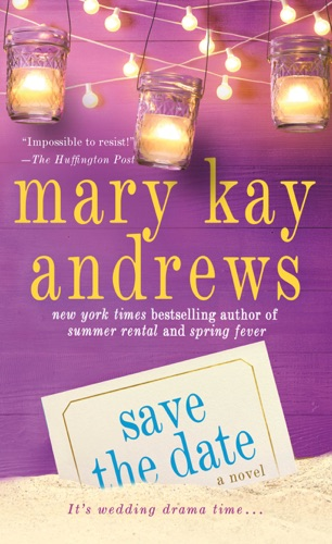Mary Kay Andrews - Save the Date