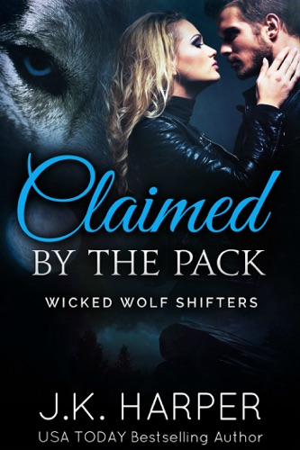 J.K. Harper - Claimed by the Pack