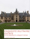 Exquisite Biltmore Estate