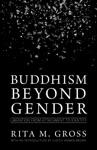 Buddhism Beyond Gender