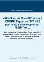 Mariage ou vie commune en vue ? Sollicitez l'appui de l'invisible pour mettre votre couple sous protection...