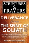 Deliverance From The Spirit Of Goliath Receiving Divine Power To Overcome The Big Enemies And Giant Problems Militating Against Your Life