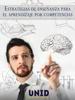 Editorial Digital UNID - Estrategias de enseГ±anza para el aprendizaje por competencias ilustraciГіn