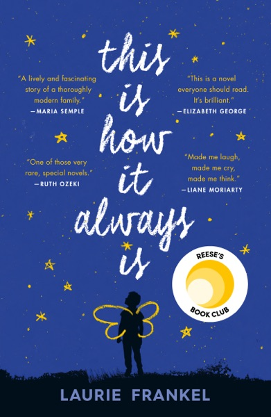 This Is How It Always Is - Laurie Frankel book cover