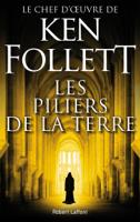 Download and Read Online Les Piliers de la Terre