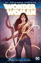 Wonder Woman Vol. 5: The Heart Of The Amazon (Rebirth)