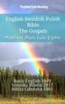 English Swedish Polish Bible - The Gospels - Matthew Mark Luke  John