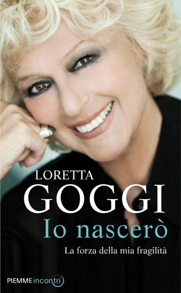 Io nascerò di Loretta Goggi