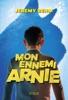 Mon Ennemi Arnie