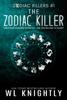 W.L. Knightly - The Zodiac Killer artwork