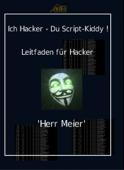 Ich Hacker – Du Script-Kiddy