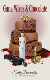 Guns, Wives and Chocolate book