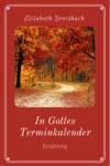 In Gottes Terminkalender
