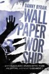 Wallpaper Worship