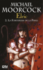 Elric - tome 2 - Michael Moorcock