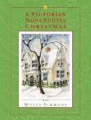A Victorian Nova Scotia Christmas