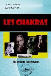 Les Chakras. Centres de force dans l'homme