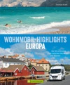 Wohnmobil Highlights In Europa