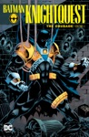 Batman Knightquest The Crusade Vol 1