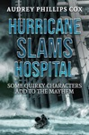 Hurricane Slams Hospital