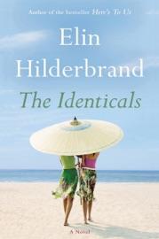 The Identicals - Elin Hilderbrand by  Elin Hilderbrand PDF Download