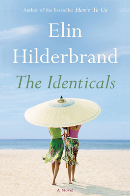 The Identicals - Elin Hilderbrand book