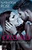 Nashoda Rose - Crushed - Verborgene Berührung Grafik