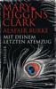 Mary Higgins Clark & Alafair Burke - Mit deinem letzten Atemzug Grafik