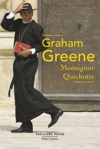 Graham Greene - Monsignor Quichotte