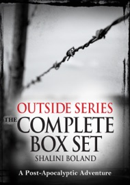 Outside Series: The Complete Box Set: A Post-Apocalyptic Adventure PDF Download
