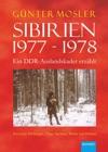 Sibirien 1977 - 1978 - Ein DDR-Auslandskader Erzhlt