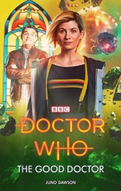 Doctor Who The Good Doctor