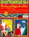 Sltz Sparbuch Nr6 - Weihnachten - Weihnachtsgeschichten Fr Eltern Und Kinder Zum Vorlesen