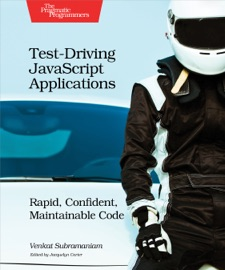 Test Driving Javascript Applications
