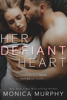 Monica Murphy - Her Defiant Heart artwork