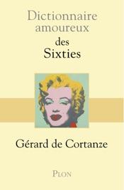 Download and Read Online Dictionnaire amoureux des sixties