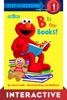 B Is For Books! (Sesame Street) Interactive Edition