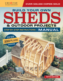 Build Your Own Sheds & Outdoor Projects Manual