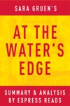 At The Waters Edge By Sara Gruen  Summary  Analysis