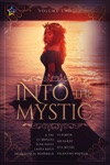 Into The Mystic Volume Two