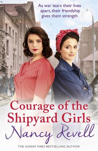 Nancy Revell - Courage of the Shipyard Girls